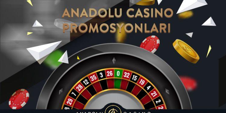 Anadolu Casino Promosyonları
