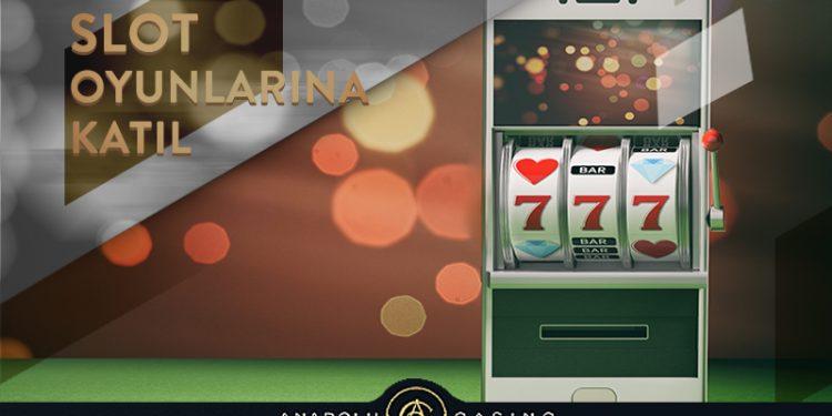 Anadolu Casino Slot