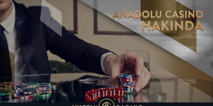Anadolu Casino Hakkında