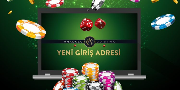 Anadolu Casino Yeni Giriş