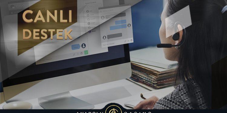 Anadolu Casino Canlı Destek