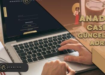 Anadolu Casino Kayıt, Casino Anadolu Nasıl Üye Olunur